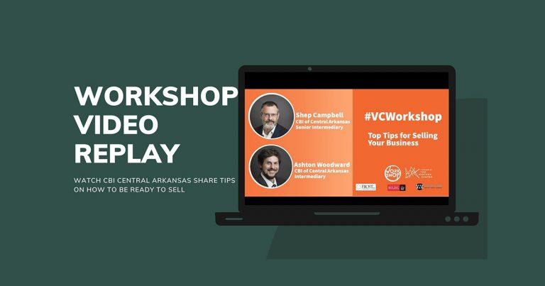 CBI Central Arkansas & The Venture Center Host Workshop