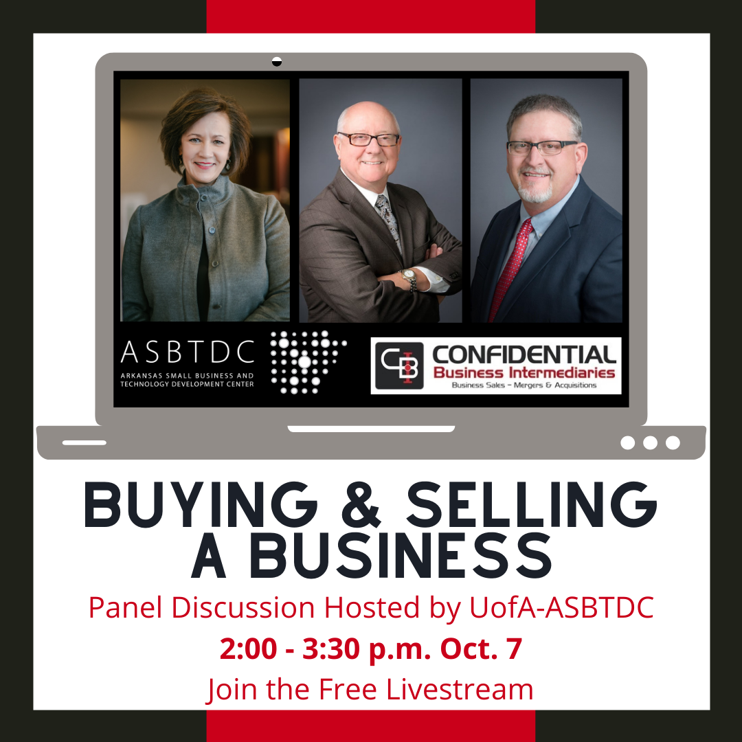 University of Arkansas Small Business Technology & Development Center Hosts Panel Discussion On Buying & Selling Businesses Featuring CBI